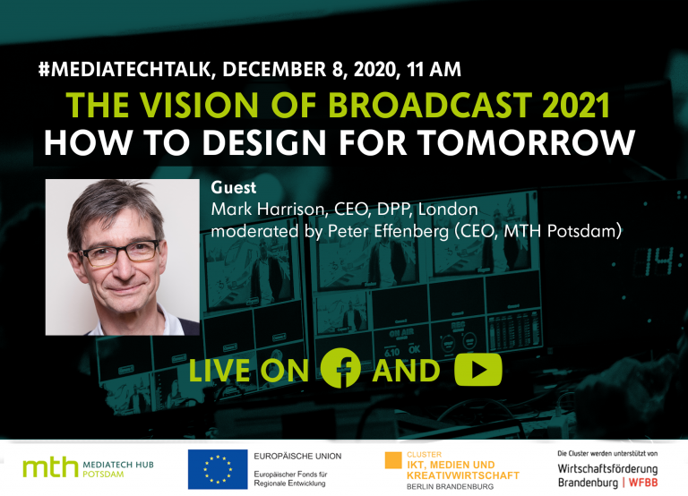 #mediatechtalk live | The Vision of Broadcast 2021