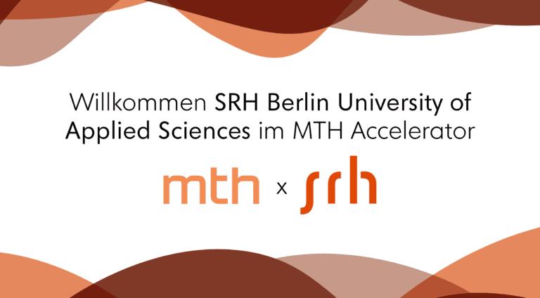SRH Berlin – New Partner University in the MTH Accelerator
