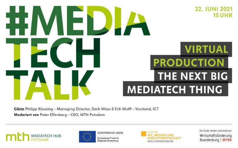 #mediatechtalk | Virtual Production – The Next Big MediaTech Thing? AUSGEBUCHT/WARTELISTE