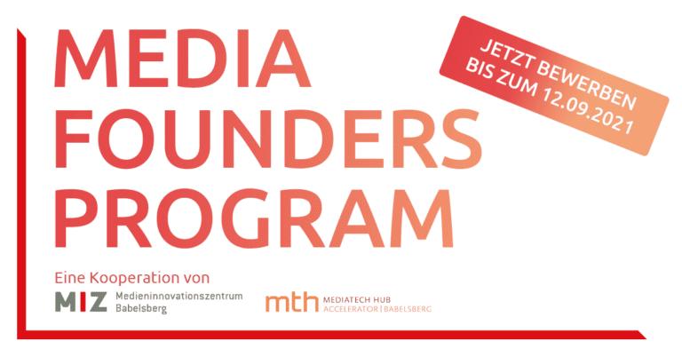 Media Founders Program: MIZ in cooperation with MTH Accelerator